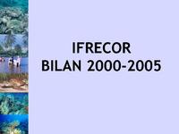 NAT06_Présentation_Bilan IFRECOR 2000-2005.pdf